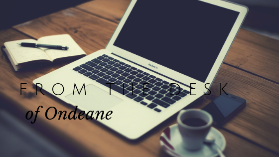Author Blog - From the desk of Ondeane